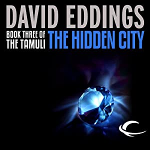 The Hidden City: The Tamuli, Book 3 | [David Eddings]