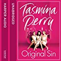 Original Sin Audiobook by Tasmina Perry Narrated by Dian Perry