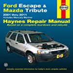 Ford Escape & Mazda Tribute 2001-2011...