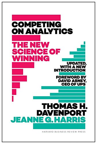 Competing on Analytics The New Science of Winning; With a New Introduction [Davenport, Thomas H. - Harris, Jeanne] (Tapa Dura)