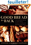 Good Bread Is Back: A Contemporary Hi...