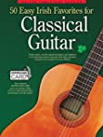 50 Easy Irish Favorites for Classical...