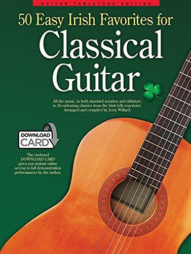 50 Irish Favourites for Classical Guitar: Guitar Tablature Edition