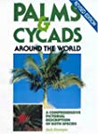 Palms and Cycads Around the World