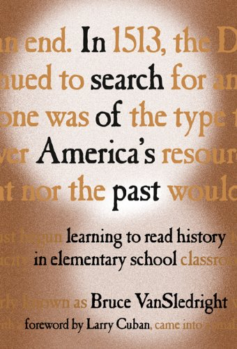 In Search of America's Past: Learning to Read History in...