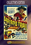 Cariboo Trail Collector Edition ~ Randolph Scott