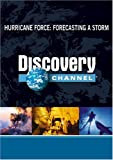 Hurricane Force: Forecasting a Storm