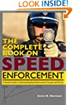 The Complete Book on Speed Enforcemen...