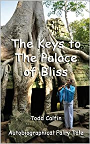 The Keys To The Palace Of Bliss