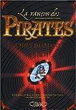 echange, troc Emily Diamand - La rançon des pirates