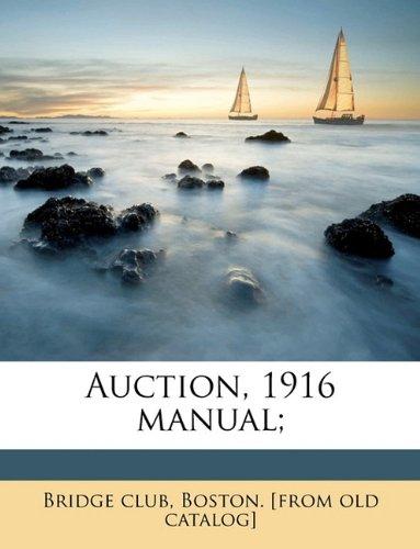 Auction, 1916 manual;