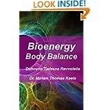 Bioenergy Body Balance: Duhovno Tjelesna Ravnoteza (Croatian Edition)