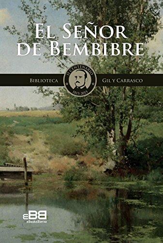 el-senor-de-bembibre-novela-historica-pasion-y-muerte-de-los-templarios-biblioteca-gil-y-carrasco-n-