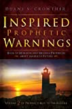 img - for Inspired Prophetic Warnings: Book of Mormon and Modern Prophecies About America's Future (Prophecy-Key to the Future) book / textbook / text book