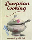 img - for Bavarian Cooking: Old Bavaria, Franconia and Swabia book / textbook / text book