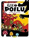 Petit Poilu, Tome 8 : La for�t des ombres par Bailly