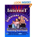 Internet Survival Guide: Protecting Your Family