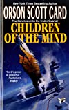 Children Of The Mind (Turtleback School & Library Binding Edition) (Ender) (0613176286) by Orson Scott Card