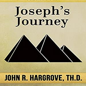 Joseph's Journey: A Study of Joseph Audiobook