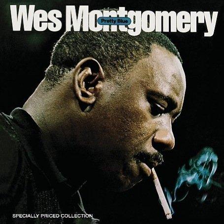 Wes Montgomery - Pretty Blue - Zortam Music
