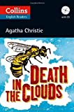 Agatha Christie Collins Death in the Clouds (ELT Reader): B2 (Collins Agatha Christie ELT Readers)