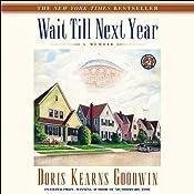 Wait Till Next Year: A Memoir | [Doris Kearns Goodwin]