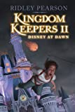 Kingdom Keepers II: Disney at Dawn - Ridley Pearson