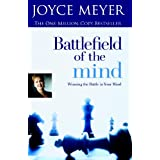 Battlefield of the Mind: Winning the Battle in Your Mindby Joyce Meyer