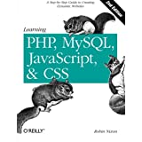 Learning PHP, MySQL, JavaScript, and CSS: A Step-by-Step Guide to Creating Dynamic Websitesby Robin Nixon