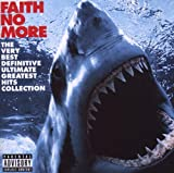 Faith No More The Very Best Definitive Ultimate Greatest Hits Collection