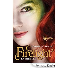 Firelight-La ribelle (Freeway)