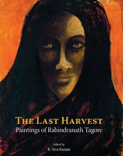 The Last Harvest: Paintings of Rabindranath Tagore (Rabindranath Tagore Paintings compare prices)