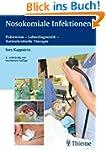 Nosokomiale Infektionen: Pr�vention -...