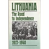 Lithuania: The Road to Independence.