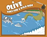 Olive Goes for a Wild Ride (Olive Flyfishing) [Paperback]