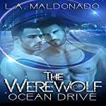 The Werewolf of Ocean Drive | L.A. Maldonado