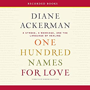 One Hundred Names for Love Audiobook