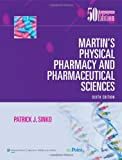 Martins Physical Pharmacy and Pharmaceutical Sciences