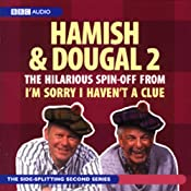 I'm Sorry I Haven't A Clue: You'll Have Had Your Tea - The Doings of Hamish and Dougal Series 2 | []