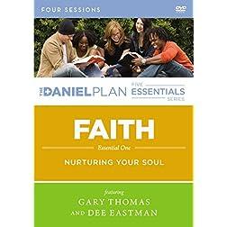 Faith: A DVD Study: Nurturing Your Soul