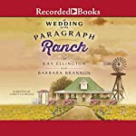 A Wedding at the Paragraph Ranch | Barbara A. Brannon,Kay L. Ellington
