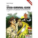 """Der Studi-Survival-Guide: Erfolgreich und gelassen durchs Studium!von """"Martin Krengel"""""""