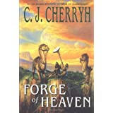 Forge of Heavenpar C. J. Cherryh