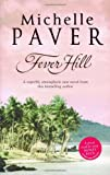 Fever Hill (Daughters of Eden Trilogy) (0552771260) by Paver, Michelle