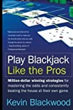 img - for Play Blackjack Like the Pros Paperback - March 29, 2005 book / textbook / text book