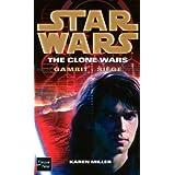 Star Wars The Clone Wars, Tome 103 : Gambit : si�gepar Karen Miller