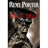 Dead Beatby Remy Porter