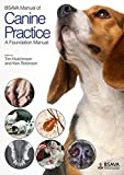 img - for BSAVA Manual of Canine Practice: A Foundation Manual (BSAVA British Small Animal Veterinary Association) book / textbook / text book