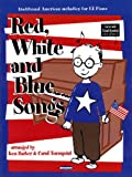 img - for Red, White and Blue Songs: Arranged for Big-Note Piano book / textbook / text book