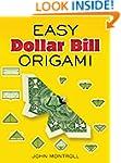 Easy Dollar Bill Origami (Dover Origa...